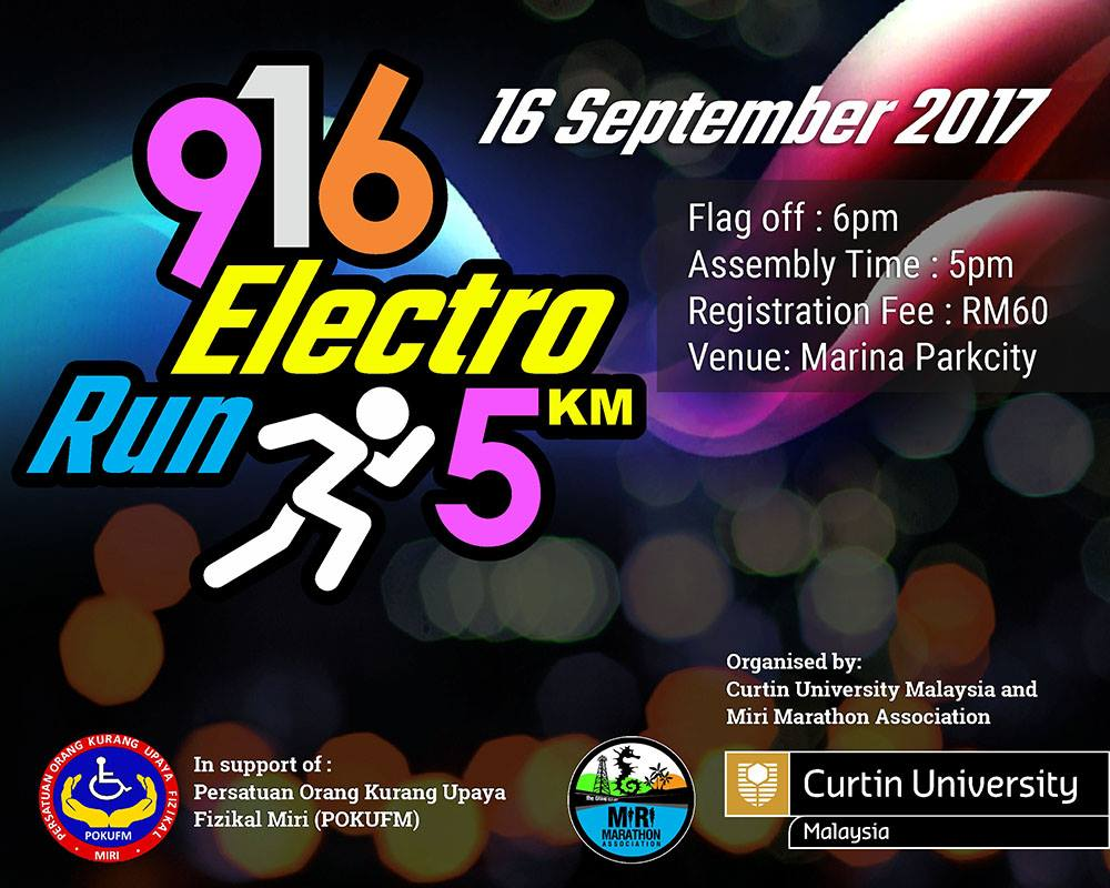 Join the 9-16 Electro Run, a charity night run in aid of Persatuan Orang Kurang Upaya Fizikal Miri.